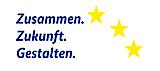 EU - Zusammen.Zukunft.Gestalten.